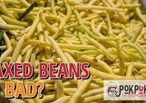 Do Waxed Beans Go Bad?