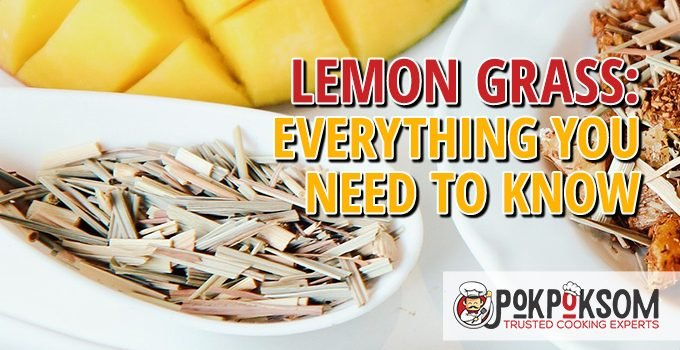Lemon Grass Everything You Need To Know