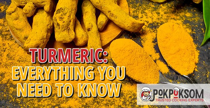 Turmeric Everything You Need To Know