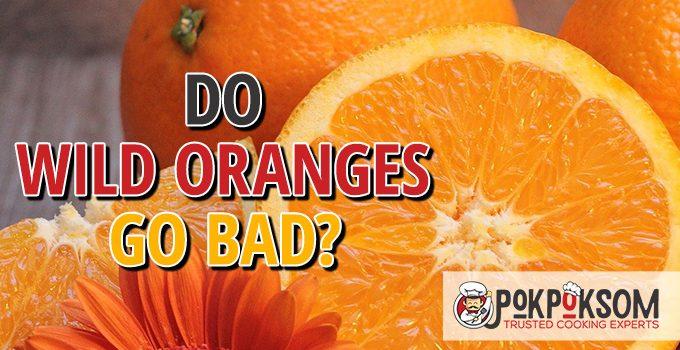 Do Wild Oranges Go Bad
