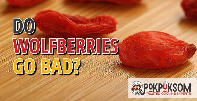 Do Wolfberries Go Bad