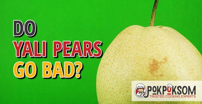 Do Yali Pears Go Bad