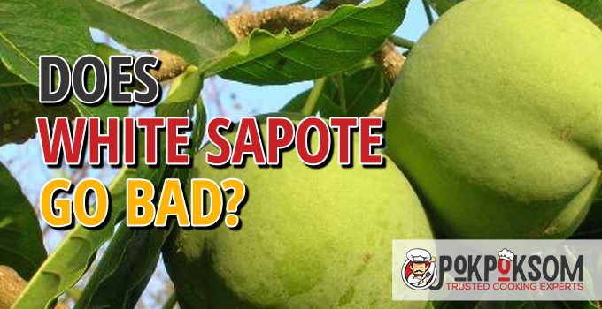 Does White Sapote Go Bad