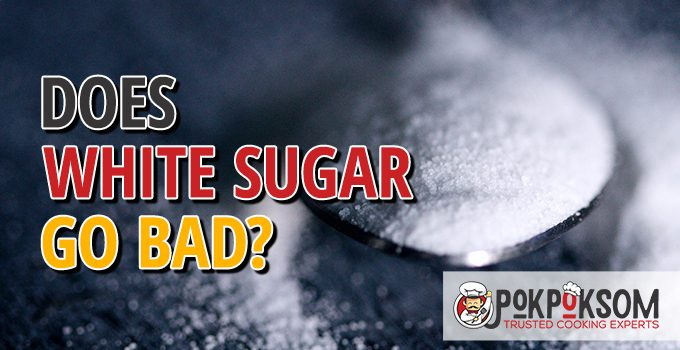 Does White Sugar Go Bad
