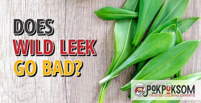 Does Wild Leek Go Bad
