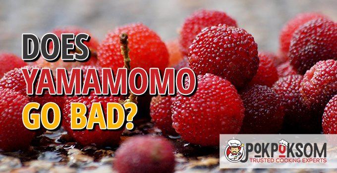 Does Yamamomo Go Bad