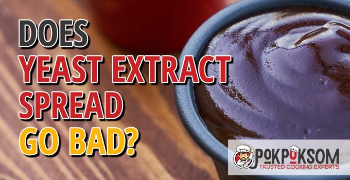 Does Yeast Extract Spread Go Bad