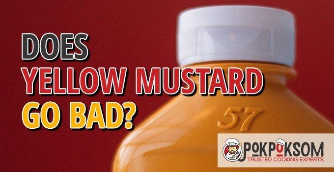 Does Yellow Mustard Go Bad