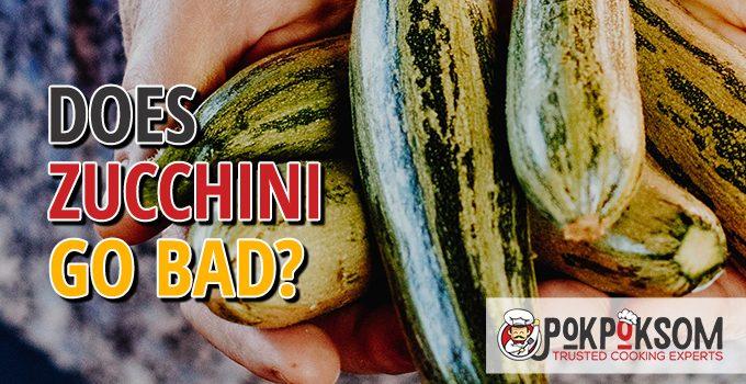 Does Zucchini Go Bad