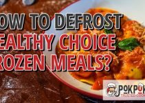 How To Defrost Healthy Choice Frozen Meals?