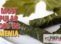 10 Most Popular Foods in Armenia