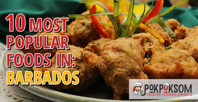 10 Most Popular Foods In Barbados