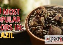 10 Most Popular Foods in Brazil