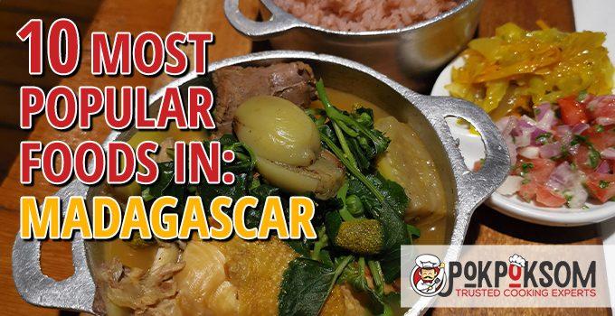 10 Most Popular Foods In Madagascar
