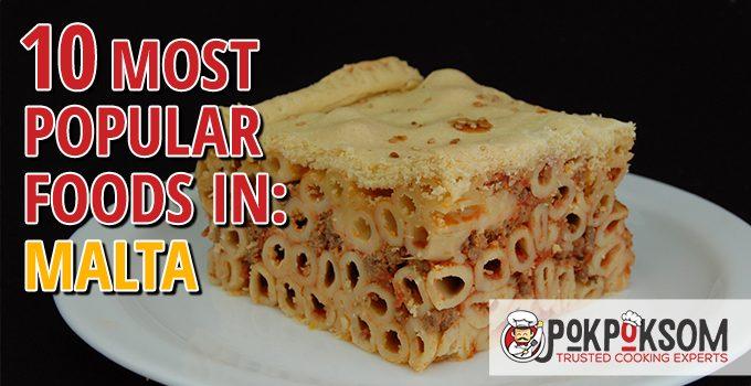 10 Most Popular Foods In Malta