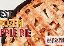 4 Best Frozen Apple Pies (Reviews Updated 2021)