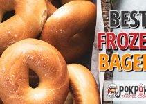5 Best Frozen Bagels (Reviews Updated 2021)