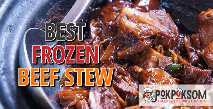 Best Frozen Beef Stew