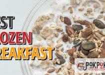 5 Best Frozen Breakfasts (Reviews Updated 2021)