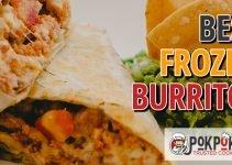 5 Best Frozen Burritos (Reviews Updated 2021)