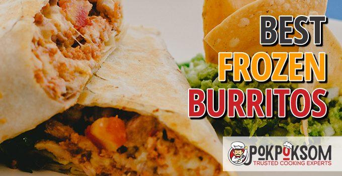 Best Frozen Burritos