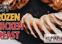 5 Best Frozen Chicken Breasts (Reviews Updated 2021)