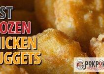 5 Best Frozen Chicken Nuggets (Reviews Updated 2021)