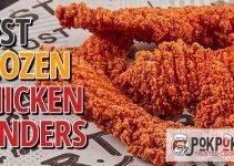 5 Best Frozen Chicken Tenders (Reviews Updated 2021)