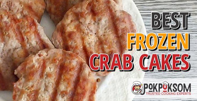 Best Frozen Crab Cakes