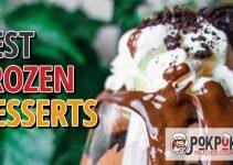 5 Best Frozen Desserts (Reviews Updated 2021)