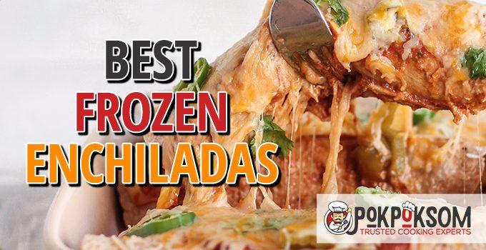 Best Frozen Enchiladas