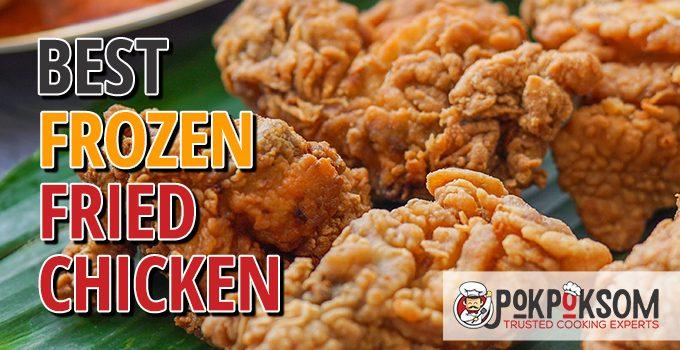 Best Frozen Friend Chicken