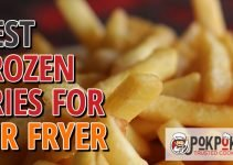 5 Best Frozen Fries for Air Fryer (Reviews Updated 2021)