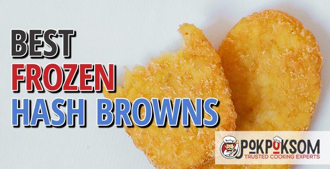 Best Frozen Hash Browns