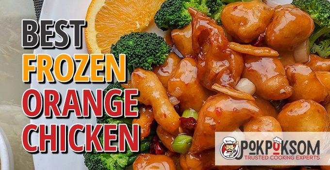 Best Frozen Orange Chicken