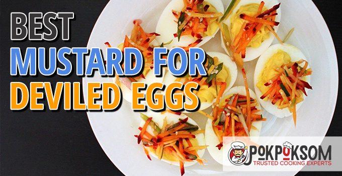 Best Mustard For Deviled Eggs