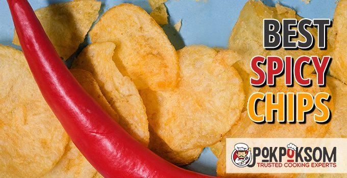 Best Spicy Chips