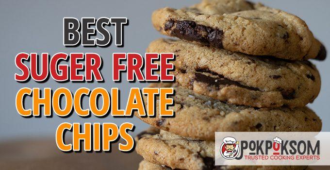 Best Sugar Free Chocolate Chips