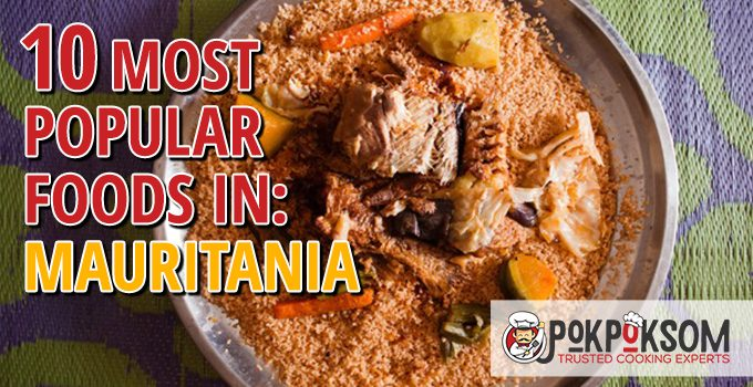 10 Most Popular Foods In Mauritania