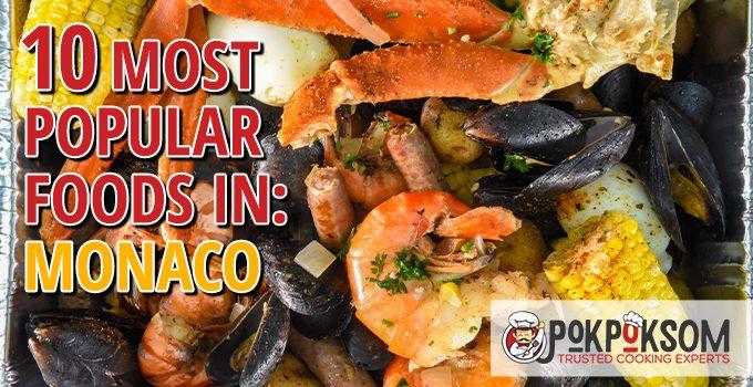10 Most Popular Foods In Monaco