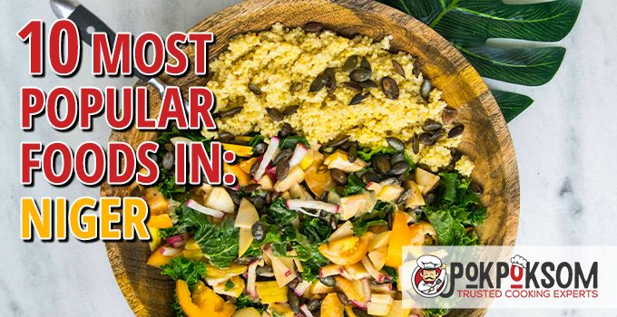 10 Most Popular Foods In Niger