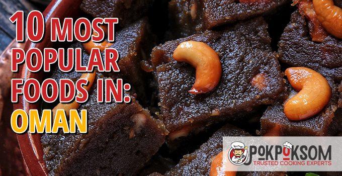 10 Most Popular Foods In Oman