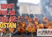 10 Most Popular Foods in Pakistan