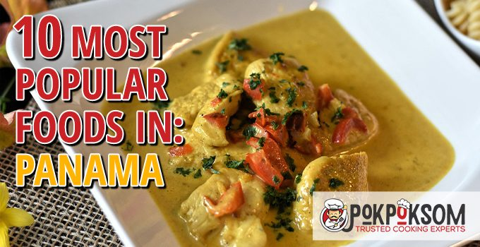10 Most Popular Foods In Panama