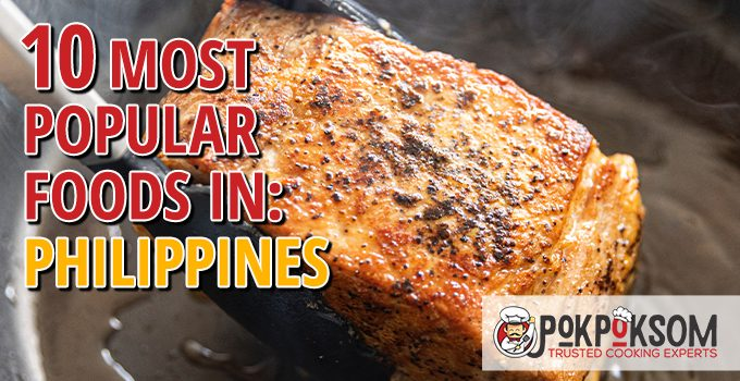 10 Most Popular Foods In Philippines