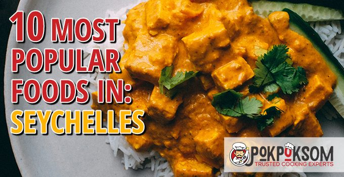 10 Most Popular Foods In Seychelles