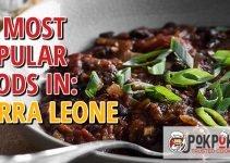 10 Most Popular Foods in Sierra Leone