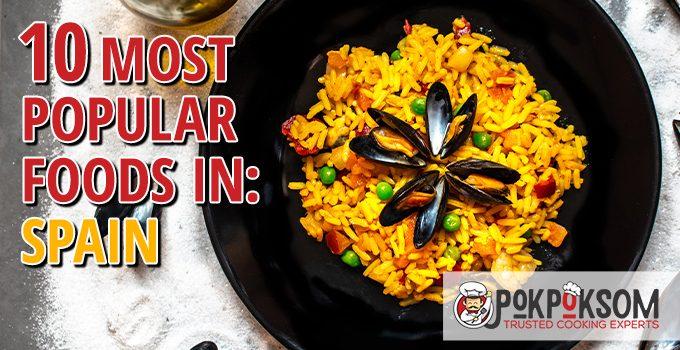 10 Most Popular Foods In Spain