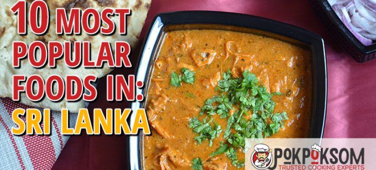 10 Most Popular Foods In Sri Lanka