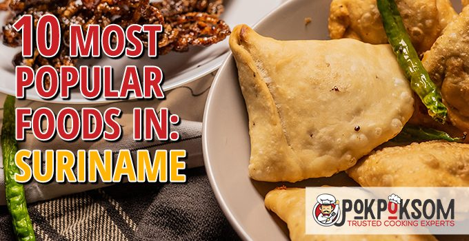 10 Most Popular Foods In Suriname